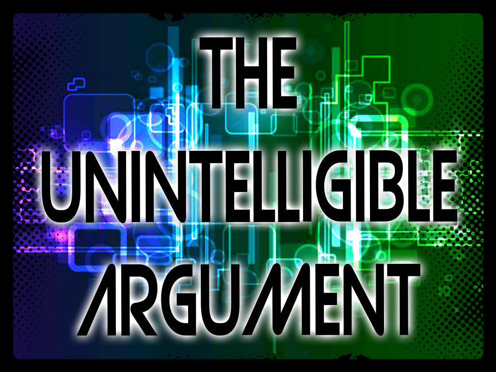 The Unintelligible Argument Pic
